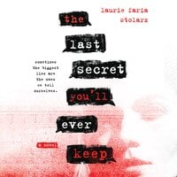 The Last Secret You'll Ever Keep - Laurie Faria Stolarz