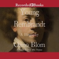 Young Rembrandt - A Biography - Onno Blom
