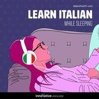 Learn Italian While Sleeping - Innovative Language Learning