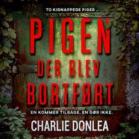 Pigen der blev bortført - Charlie Donlea