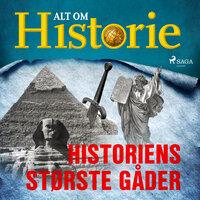 Historiens største gåder - Alt Om Historie