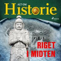 Riget i midten - Alt Om Historie