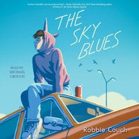 The Sky Blues - Robbie Couch