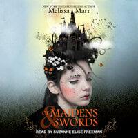 Of Maidens & Swords - Melissa Marr
