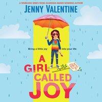 A Girl Called Joy - Jenny Valentine