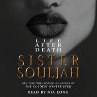 Life After Death - Sister Souljah