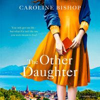 The Other Daughter - Caroline Bishop