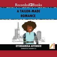 A Tailor-Made Romance - Oyindamola Affinnih
