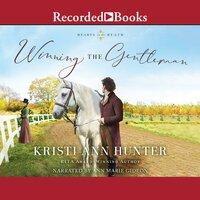 Winning the Gentleman - Kristi Ann Hunter