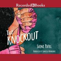 The Knockout - Sajni Patel