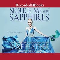 Seduce Me with Sapphires - Jane Feather
