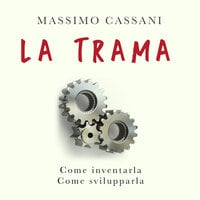 La trama - Massimo Cassani
