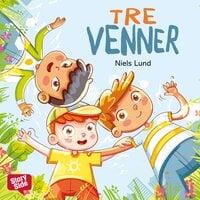3 venner - På hemmelig udflugt - Niels Lund