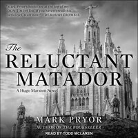 The Reluctant Matador - Mark Pryor