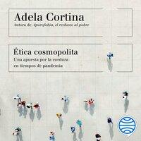 Ética cosmopolita - Adela Cortina Orts