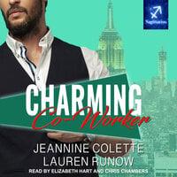 Charming Co-Worker - Jeannine Colette, Lauren Runow