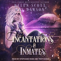 Incantations and Inmates - May Dawson, Helen Scott