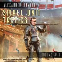 Small Unit Tactics - Alexander Romanov
