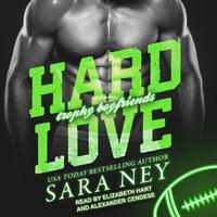Hard Love - Sara Ney