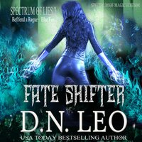 Fate Shifter - Surge of Magic - Book 2 - D.N. Leo