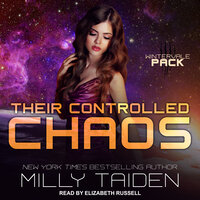 Their Controlled Chaos - Milly Taiden