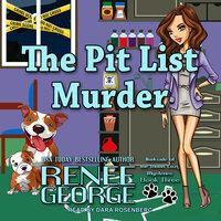 The Pit List Murder - Renee George