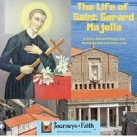 The Life of Saint Gerard Majella - Bob Lord, Penny Lord