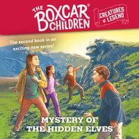 Mystery of the Hidden Elves - Gertrude Chandler Warner