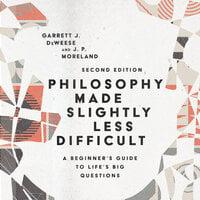 Philosophy Made Slightly Less Difficult - J.P. Moreland, Garrett J. DeWeese