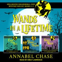 Wands in a Lifetime - Annabel Chase