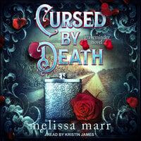Cursed by Death: A Graveminder Novel - Melissa Marr