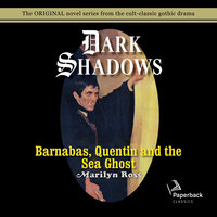 Dark Shadows Barnabas, Quentin and the Sea Ghost - Marilyn Ross