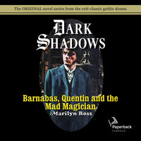 Dark Shadows Barnabas, Quentin and the Mad Magician - Marilyn Ross