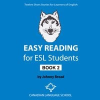 Easy Reading for ESL Students: Book 2 (Twelve Short Stories for Learners of English)