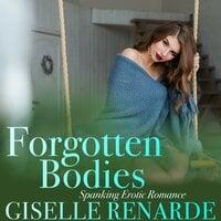 Forgotten Bodies Spanking Erotic Romance - Giselle Renarde