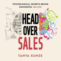 Head Over Sales - Tanya Kunze
