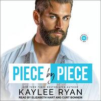 Piece by Piece - Kaylee Ryan