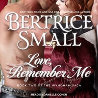Love, Remember Me - Bertrice Small
