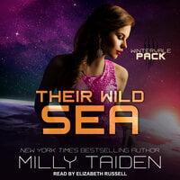 Their Wild Sea - Milly Taiden