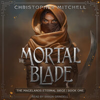 The Mortal Blade - Christopher Mitchell