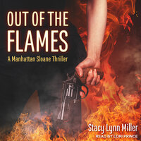 Out of the Flames - Stacy Lynn Miller
