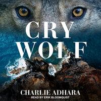 Cry Wolf - Charlie Adhara