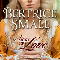 A Memory of Love - Bertrice Small