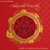 Chinesische Märchen - Richard Wilhelm