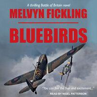 Bluebirds - Melvyn Fickling