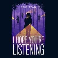 I Hope You're Listening - Tom Ryan