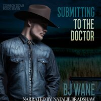Submitting to the Doctor - BJ Wane