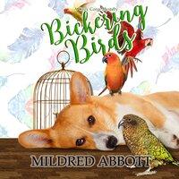 Bickering Birds - Mildred Abbott