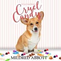 Cruel Candy - Mildred Abbott