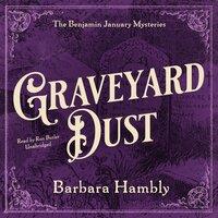 Graveyard Dust - Barbara Hambly
